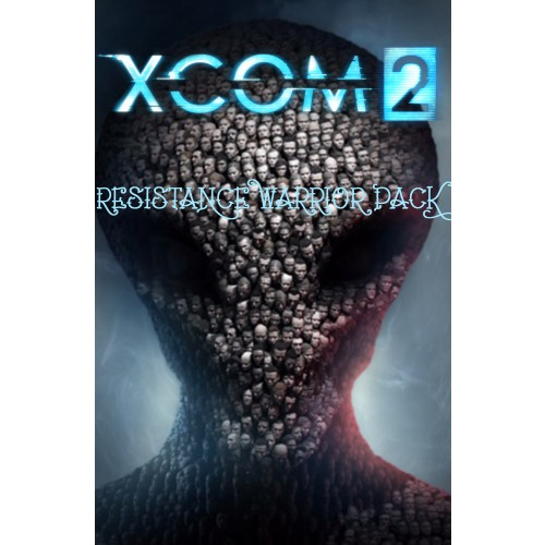 XCOM 2 Resistance Warrior Pack DLC